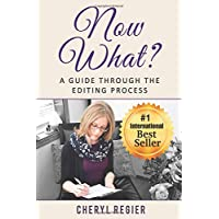 Now What? A Guide Through the Editing Process