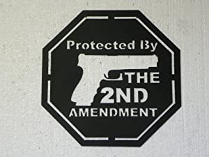 Amazon Com Protected By The 2nd Amendment Sign Metal Wall