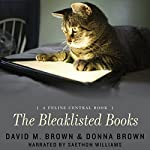 The Bleaklisted Books: A Feline Central Book | David M. Brown,Donna Brown