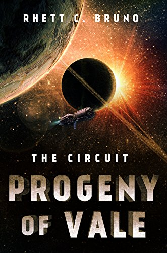 Progeny of Vale: The Circuit by [Bruno, Rhett C.]