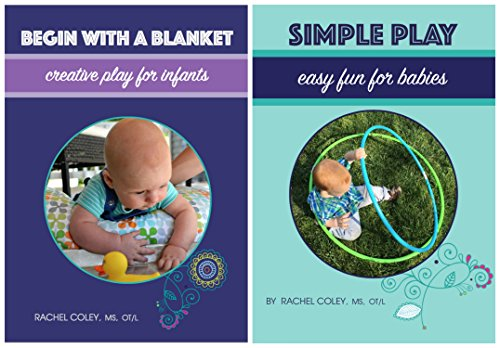 Baby Play: Developmental Fun From Birth to Beyond One (2 Book Set)