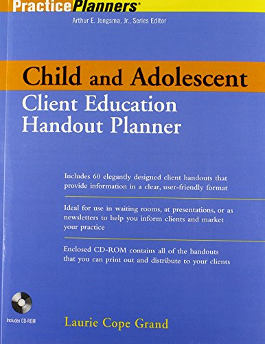 Child and Adolescent Client Education Handout Planner