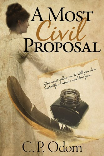 A Most Civil Proposal: A Pride and Prejudice Variation