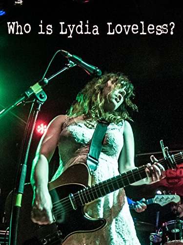 Who Is Lydia Loveless? by