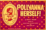 Pollyanna Herself, Ruth I. Dowell, 0945842082