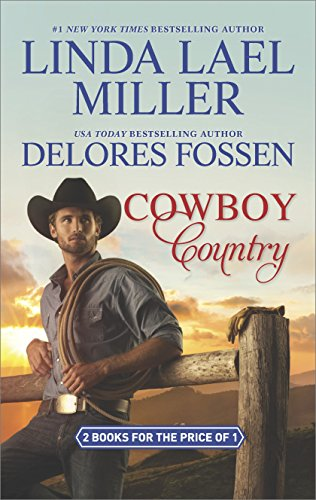 Cowboy Country By Delores Fossen And Linda Lael Miller