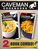 Paleo Freezer Recipes and Paleo Kids Recipes: 2 Book Combo (Caveman Cookbooks)