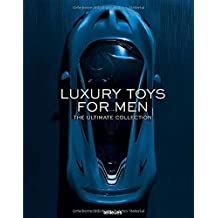 Luxury Toys for Men: The Ultimate Collection