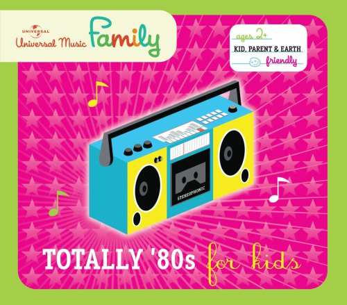 Totally 80's for Kids -