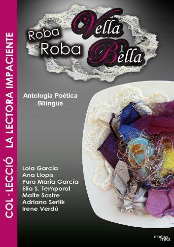 Roba vella Roba bella (La lectora impaciente nº 4) (Spanish Edition) by