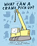 img - for What Can a Crane Pick Up? book / textbook / text book