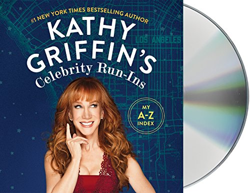 Kathy Griffin's Celebrity Run-Ins: My A-Z Index (List Of Best Selling Albums)