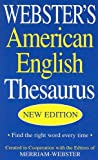 Webster's American English Thesaurus, Merriam-Webster, Inc. Staff, 1596950781