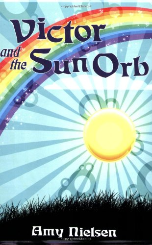 Read Online Victor and the Sun Orb ebook