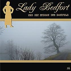Die Stimme des Zweifels (Lady Bedfort 56)