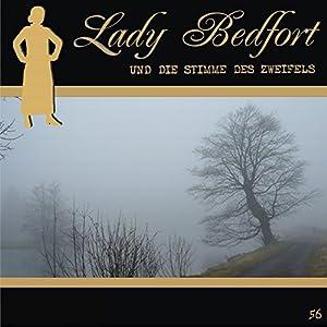 Die Stimme des Zweifels (Lady Bedfort 56) Hörspiel