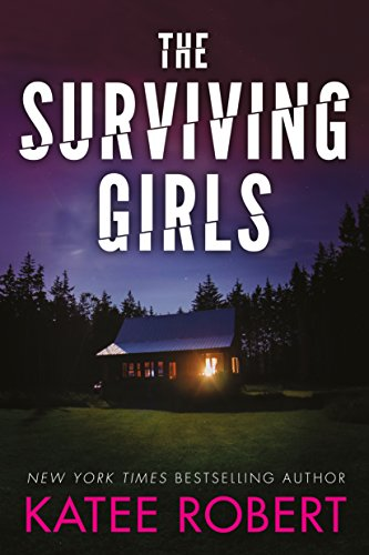 The Surviving Girls (Hidden Sins Book 3) by [Robert, Katee]