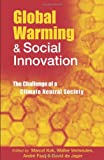 Global Warming and Social Innovation, Walter Vermeulen, 1853839450