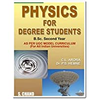 Physics for Degree Student B.Sc. Second Year