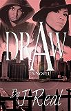 Draw- Classic Urban  Street Fiction 3 Part Series