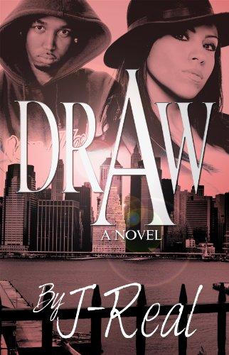 Search : Draw- Classic Urban  Street Fiction 3 Part Series