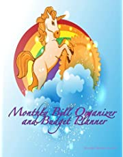 Monthly Bill Organizer and Budget Planner Beautiful Rainbow Unicorn: Extra Large 8.5 x11 Budget Book with Motivational Quotes