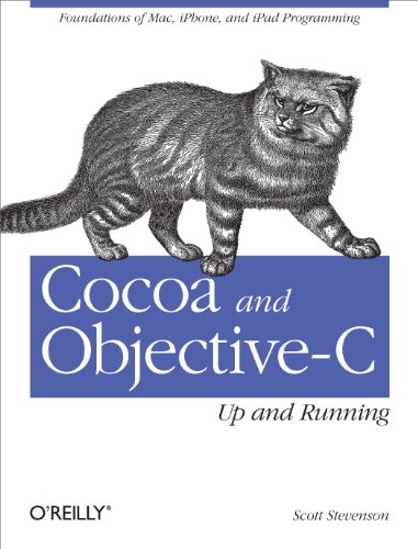 Cocoa and Objective-C: Up and Running: Foundations of Mac, iPhone, and iPad Programming Kindle Editon