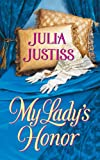 Front cover for the book My Lady's Honor by Julia Justiss