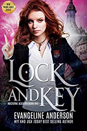 Lock and Key: Nocturne Academy Book 1: Nocturne Academy young adult paranormal romance series