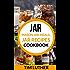 Jar: Mason Jar Meals, Jar Recipes Cookbook