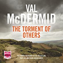 The Torment of Others Audiobook by Val McDermid Narrated by Saul Reichlin