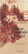 Rose Fountain Motel par Douaihy