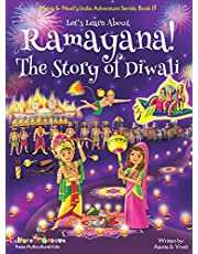 Let's Learn About Ramayana! The Story of Diwali (Maya & Neel's India Adventure Series, Book 15)