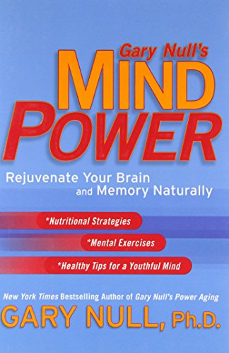 gary-nulls-mind-power-rejuvenate-your-brain-and-memory-naturally