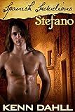 Spanish Seductions: Stefano