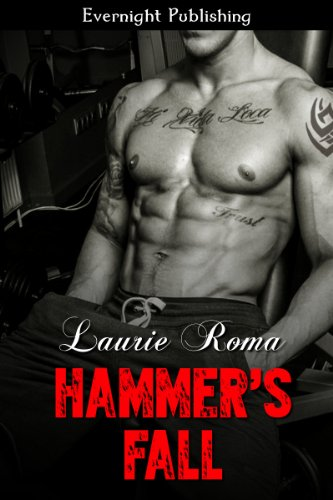 Motorcycle Hammer (Hammer's Fall (The Breakers' Bad Boys Book 1))