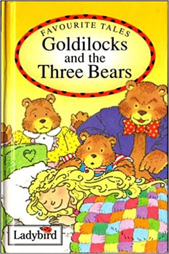 Goldilocks And The Three Bears Ladybird Favourite Tales Amazon Co