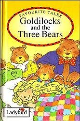 Goldilocks and the Three Bears (Ladybird Favourite Tales)