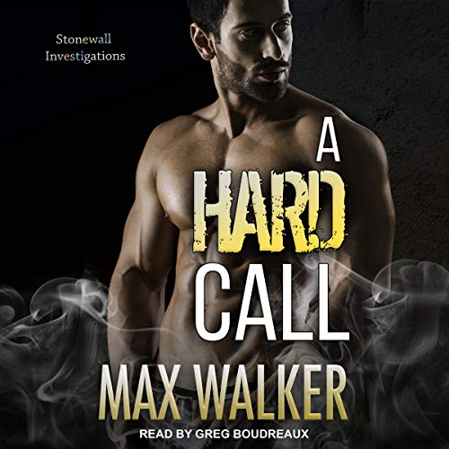A Hard Call: Stonewall Investigations Series, Book 1