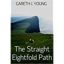 The Straight Eightfold Path
