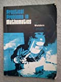 Practical Problems in Mathematics for Welders, Schell, Frank R. and Matlock, Bill J., 0827320760