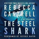 The Steel Shark: Joe Tesla, Book 4