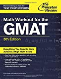 Math Workout for the GMAT, 5th Edition, Princeton Review, 110188164X