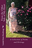 img - for From the Other Side of My Heart: A Collection of Poems and Writings book / textbook / text book