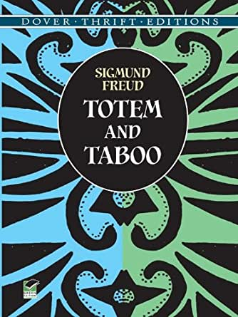 totem and taboo Look at the bunny totem, taboo, technology an essential guide to those  technological totems and taboos which help us navigate the chaotic terrain of  today's.