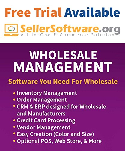 SellerSoftware: Wholesale Fashion and Apparel Management Software Solution includes Order, Inventory and CRM - Free - Wholesale Warehouse Fashion