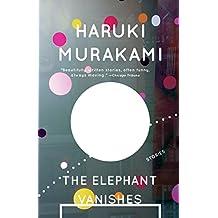The Elephant Vanishes: Stories