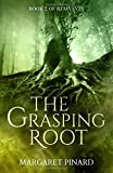The Grasping Root (Remnants) (Volume 2)