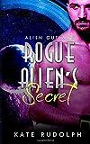Rogue Alien's Secret (Alien Outlaws)