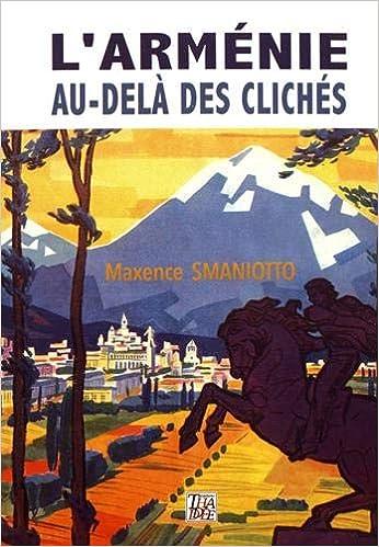 Maxence Clichés L'arménie Delà Au Livres Smaniotto Des vN8n0mPyOw
